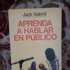 Libros de segunda mano: APRENDA A HABLAR EN PUBLICO - JACK VALENTI --REFSAMUMEES6. Lote 58217356