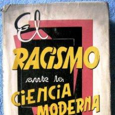 Libros de segunda mano: EL RACISMO ANTE LA CIENCIA MODERNA, TESTIMONIO CIENTIFICO DE LA UNESCO, ONDARROA, VIZCAYA, 1961.. Lote 58218197