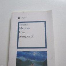 Libros de segunda mano: UNA TEMPESTA - IMMA MONSÓ LA MAGRANA LLV1. Lote 58360973