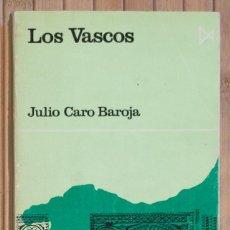 Libros de segunda mano: LOS VASCOS. JULIO CARO BAROJA. 1980.. Lote 58514327