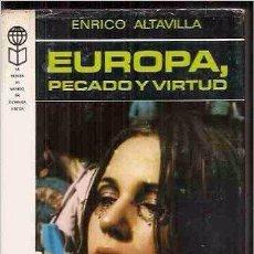 Libros de segunda mano - EUROPA, PECADO Y VIRTUD. ENRICO ALTAVILLA. - 52811660