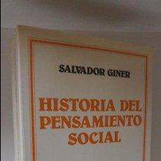 Libros de segunda mano: HISTORIA DEL PENSAMIENTO SOCIAL . Lote 59428150