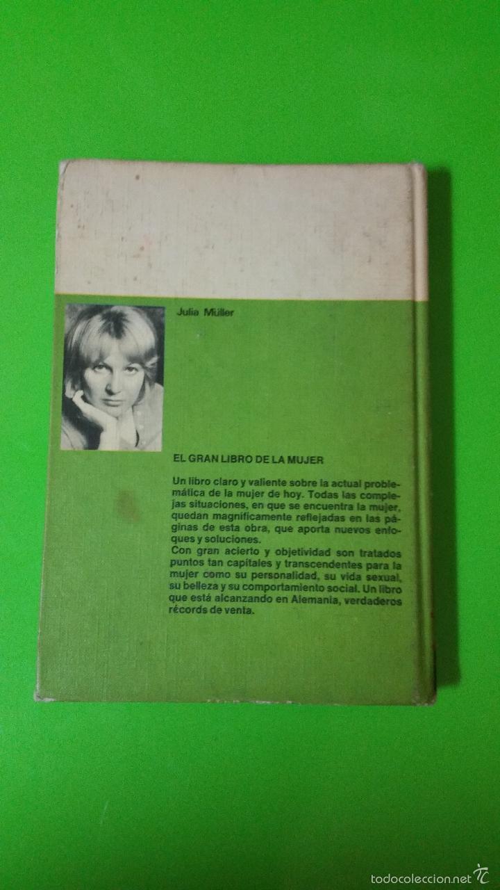 Libros de segunda mano: El Gran Libro de la Mujer por Julia Müller en Tapas Duras muy bueno y difícil - Foto 4 - 237015680