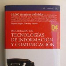 Libros de segunda mano: TECNOLOGÍAS DE INFORMACIÓN Y COMUNICACIÓN. 10.000 TÉRMINOS (ESP, ING, FRA, ALE) - DIC. LID 820PP. Lote 61890688