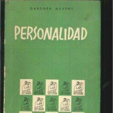 Libros de segunda mano: PERSONALIDAD. GARDNER MURPHY. Lote 62007352