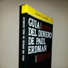 Libros de segunda mano: GUIA DEL DINERO DE PAUL ERDMAN / PRIMER EDICION 1985. Lote 263876525