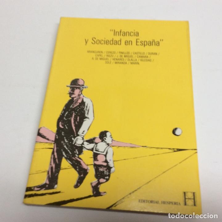 INFANCIA Y SOCIEDAD EN ESPAÑA / ARANGUREN J. L., CCEREZO GALAN ( OTROS ) ED. HESPERIA 1983 (Libros de Segunda Mano - Pensamiento - Sociología)