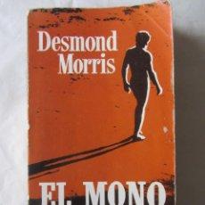 Libros de segunda mano: EL MONO DESNUDO. DESMON MORRIS. 1983. Lote 63422580