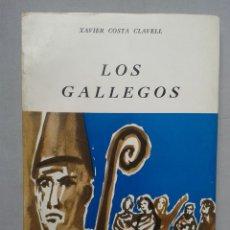 Libros de segunda mano: LOS GALLEGOS. XAVIER COSTA CLAVELL. AÑO 1970. Lote 63448528