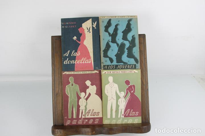 5208- SAN ANTONIO MARIA CLARET. IMP. LA HORMIGA DE ORO. 4 TITULOS. 1951. (Libros de Segunda Mano - Pensamiento - Sociología)
