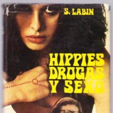 Libros de segunda mano - HIPPIES DROGAS Y SEXO - SUZANNE LABIN - 1971 - 64134387