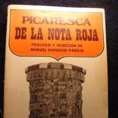 Libros de segunda mano: PICARESCA DE LA NOTA ROJA - MIGUEL DONOSO PAREJA. Lote 64138135