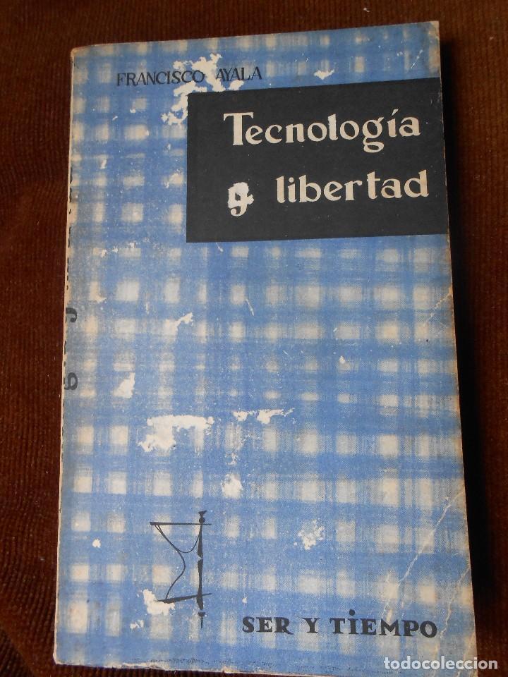 TECNOLOGÍA Y LIBERTAD (Libros de Segunda Mano - Pensamiento - Sociología)