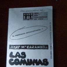 Libros de segunda mano: JOSEP Mª CARANDELL -LAS COMUNAS ALTERNATIVA A LA FAMILIA. Lote 64850799