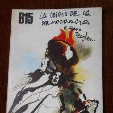 Libros de segunda mano: LA CRISIS DE LA DEMOCRACIA -EDUARDO HARO TECGLEN. Lote 64855331