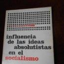 Libros de segunda mano: -INFLUENCIA DE LAS IDEAS ABSOLUTISTAS EN EL SOCIALISMO - R.ROCKER. Lote 64970887