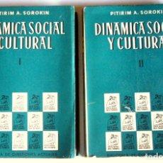 Libros de segunda mano: DINAMICA SOCIAL Y CULTURAL - DOS TOMOS - PITIRIM A. SOROKIN - INSTITUTO DE ESTUDIOS POLITICOS. 1962. Lote 65439654
