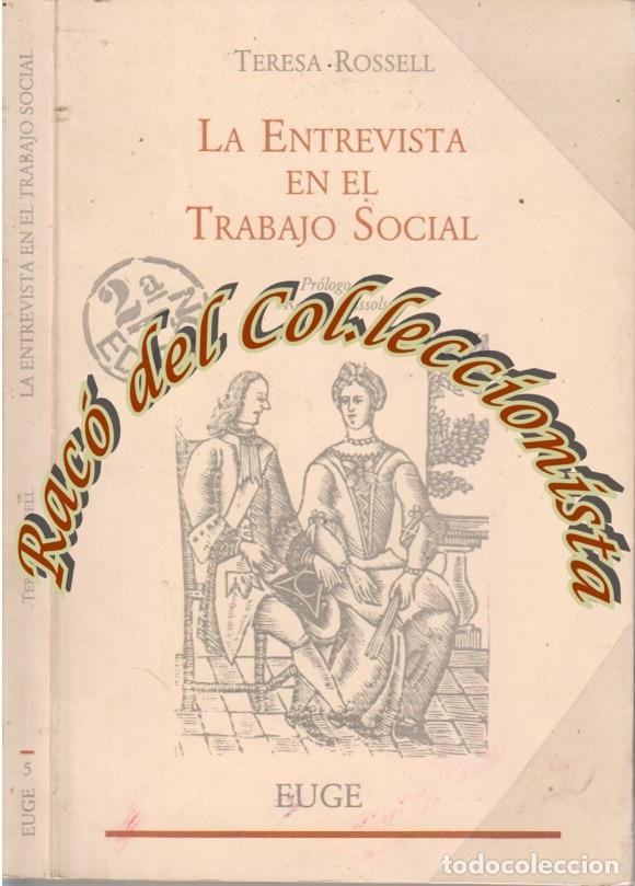 La entrevista en el trabajo social teresa rose comprar libros de sociolog a en todocoleccion - Cosas del hogar de segunda mano ...