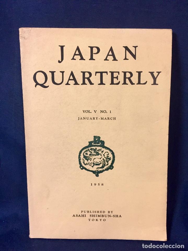 JAPAN QUARTERLY VOL V Nº1 JANUARY MARCH 1958 ASAHI SHIMBUN-SHA TOKYO 25,5X17,5CMS (Libros de Segunda Mano - Pensamiento - Sociología)