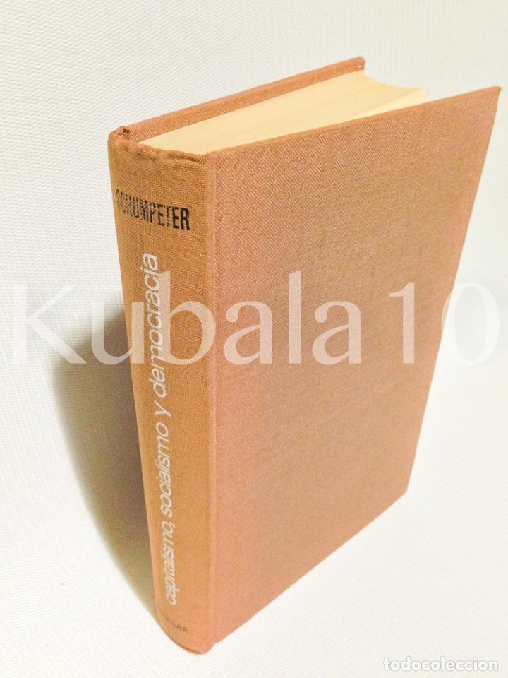 CAPITALISMO, SOCIALISMO Y DEMOCRACIA ·· JOSEPH A. SCHUMPETER ·· ED. AGUILAR (Libros de Segunda Mano - Pensamiento - Sociología)