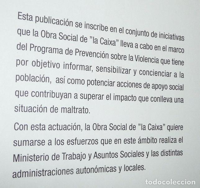 Libros de segunda mano: Violencia: Tolerancia cero - Inés Alberdi, Luis Rojas Marcos (Obra Social La Caixa) - Foto 2 - 72145547