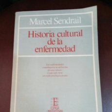Libros de segunda mano: HISTORIA CULTURAL DE LA ENFERMEDAD. SENDRAIL, M. ESPASA-CALPE. Lote 72695187