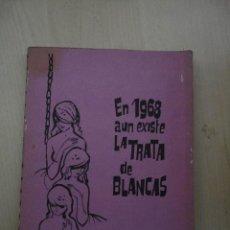 Second hand books - En 1968 aun existe la trata de blancasLis ChaterlonEdiciones Rodegar1962140páginas20 x 16 - 73039175