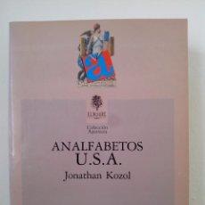 Libros de segunda mano: JONATHAN KOZOL. ANALFABETOS U.S.A.EL ROURE EDITORIAL.1990.. Lote 73211499