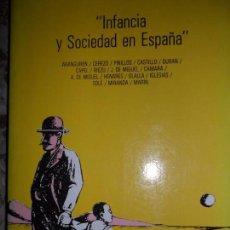 Libros de segunda mano: INFANCIA Y SOCIEDAD EN ESPAÑA, VVAA, ED. HESPERIA. Lote 73566839