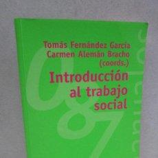 Libros de segunda mano: INTRODUCCION AL TRABAJO SOCIAL. TOMASA FERNANDEZ GARCIA. CARMEN ALEMAN BRACHO. Lote 73672503
