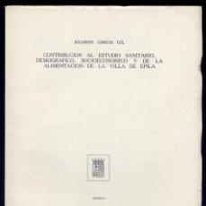 Libros de segunda mano: GARCIA GIL, RICARDO. CONTRIBUCIÓN AL ESTUDIO SANITARIO, DEMOGRÁFICO, SOCIOECONÓMICO... 1971.. Lote 73884367