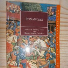 Libros de segunda mano: LIBROS HISTORIA ESPAÑA ENSAYO - ROMANCERO ESTUDIO MANUEL MORILLO CABALLERO SANTILLANA 1999. Lote 74189235
