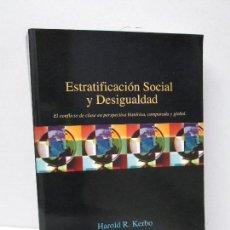 Libros de segunda mano: ESTRATIFICACION SOCIAL Y DESIGUALDAD. HAROLD R. KERBO. VER FOTOGRAFIAS ADJUNTAS. Lote 168469184