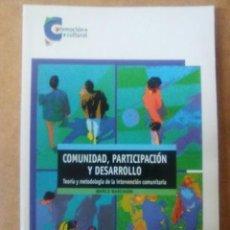 Libros de segunda mano: COMUNIDAD, PARTICIPACION Y DESARROLLO, TEORIA Y METODOL. DE LA INTERV. COMUNITARIA (MARCO MARCHIONI). Lote 75072319