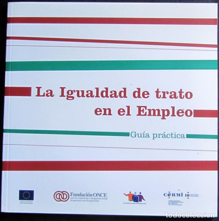 LA IGUALDAD DE TRATO EN EL EMPLEO - GUIA PRÁCTICA (Libros de Segunda Mano - Pensamiento - Sociología)