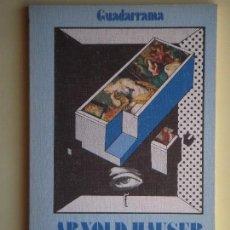 Libros de segunda mano: SOCIOLOGIA DEL ARTE 3. DIALECTICA DE LO ESTETICO - ARNOLD HAUSER - EDICIONES GUADARRAMA, 1977. Lote 76396727
