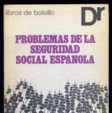 Libros de segunda mano: SOLER SABARIS, FELIPE. PROBLEMAS DE LA SEGURIDAD SOCIAL ESPAÑOLA. 1971.. Lote 76576171