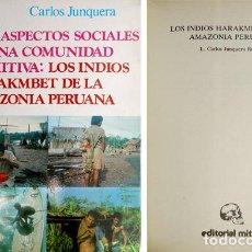 Libros de segunda mano: JUNQUERA RUBIO, CARLOS. ASPECTOS SOCIALES DE UNA COMUNIDAD PRIMITIVA: LOS INDIOS HARAKMBET... 1991. Lote 76954525