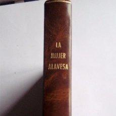 Libros de segunda mano: LA MUJER ALAVESA. MUJER Y EMPLEO-MUJER Y EDUCACIÓN- VIDA COTIDIANA Y MUJER. Lote 78561901