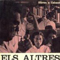 Libros de segunda mano: BARCELONA - ELS ALTRES CATALANS. Lote 78985209