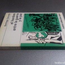 Libros de segunda mano: EL HOMBRE ENTRE LA GUERRA Y LA PAZ-SANTIAGO GENOVES-NUEVA COLECCION LABOR . Lote 79362933