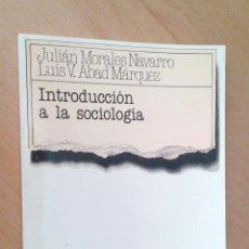 Libros de segunda mano: INTRODUCCIÓN A LA SOCIOLOGÍA. - MORALES NAVARRO, JULIÁN Y ABAD MÁRQUEZ, LUIS V.. Lote 80018205