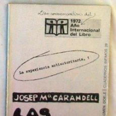 Libros de segunda mano: LAS COMUNAS - ALTERNATIVA A LA FAMILIA - JOSEP Mª CARANDELL - TUSQUETS EDITOR 1972 - VER INDICE. Lote 80349877