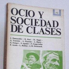 Libros de segunda mano: OCIO Y SOCIEDAD DE CLASES - VV. AA. (EDITORIAL FONTANELLA, 1971). Lote 80840019
