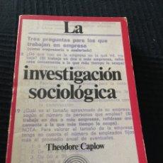 Libros de segunda mano: LA INVESTIGACION SOCIOLOGICA. Lote 81091676