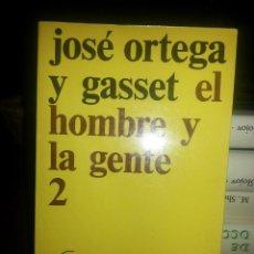 Libros de segunda mano: LIBRO Nº 838 EL HOMBRE Y LA GENTE 2 JOSE ORTEGA Y GASSET. Lote 81808276