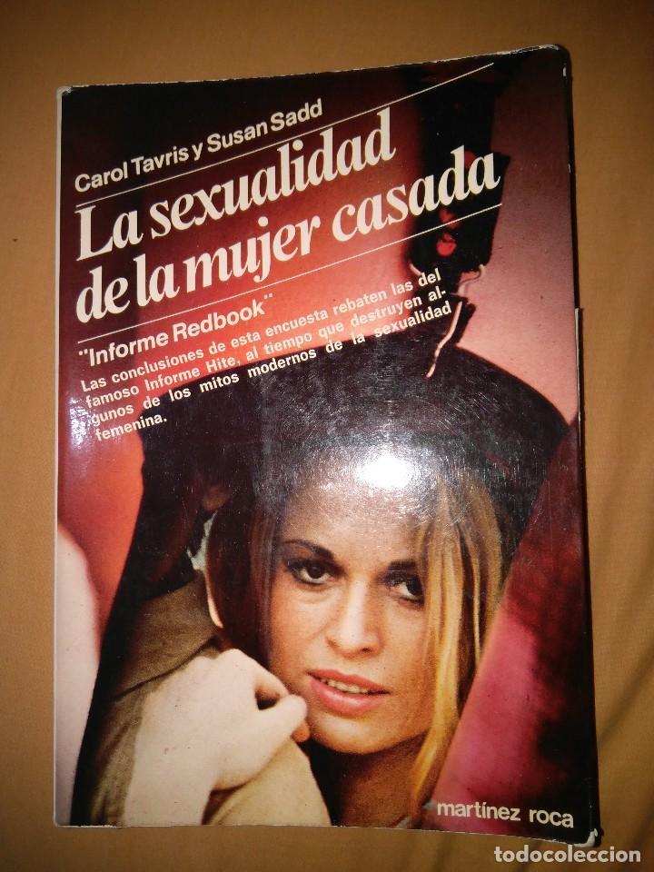 LA SEXUALIDAD DE LA MUJER CASADA FEMININA CAROL TAVRIS FEMINISMO SEXUAL (Libros de Segunda Mano - Pensamiento - Sociología)