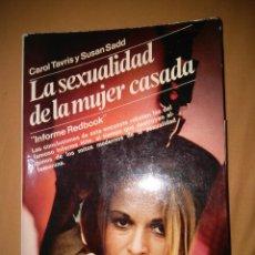 Libros de segunda mano: LA SEXUALIDAD DE LA MUJER CASADA FEMININA CAROL TAVRIS FEMINISMO SEXUAL. Lote 98359422