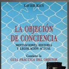 Libros de segunda mano: LA OBJECION DE CONCIENCIA - XAVIER RIUS *. Lote 82630668