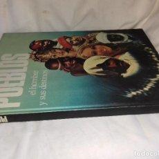 Libros de segunda mano: PUEBLOS EL HOMBRE Y SUS DESTINOS-CIRCULO DE LECTORES-PAUL GNUVA. Lote 82976560